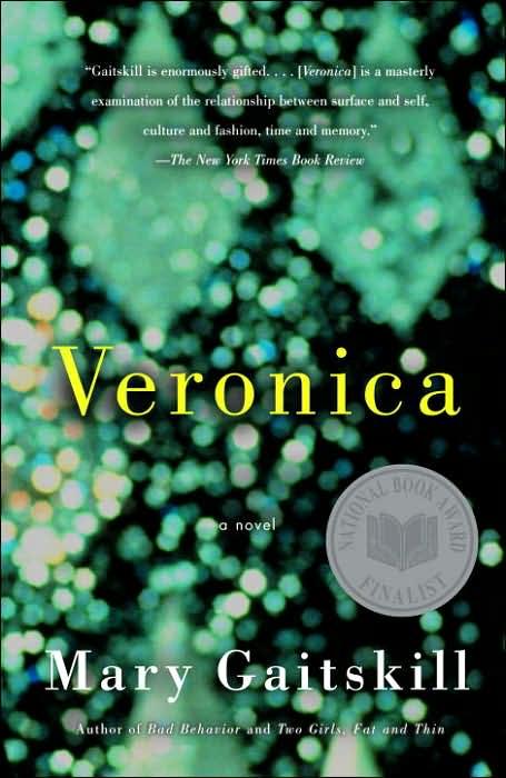 Veronica By Gaitskill, Mary