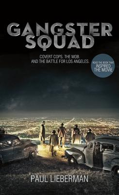 Gangster Squad By Lieberman, Paul
